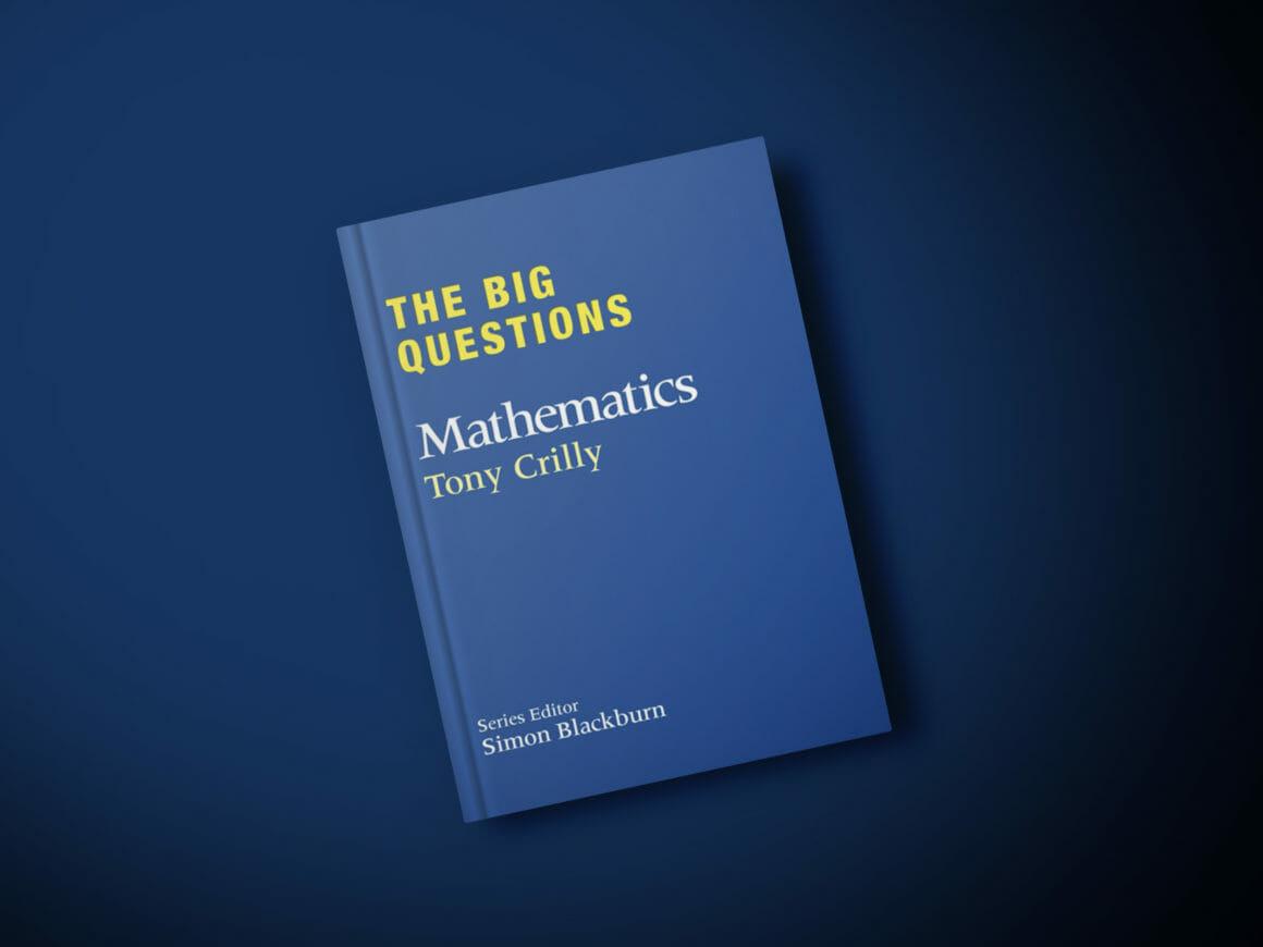 The Big Questions : Mathematics